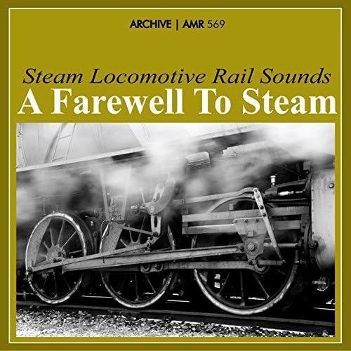 Steam Locomotive Rail Sounds