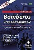 Bomberos. Grupo/Subgrupo C2. Ayuntamiento de Almería. Test del Temario