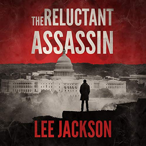 The Reluctant Assassin Audiobook By Lee Jackson cover art