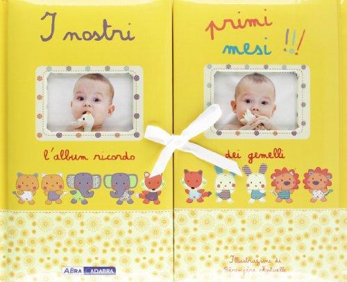I nostri primi mesi!!! L'album ricordo dei gemelli. Ediz. illustrata