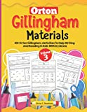 Orton Gillingham Materials. Workbook with 100 activities to improve writing and reading skills in children with dyslexia. Volume 3.