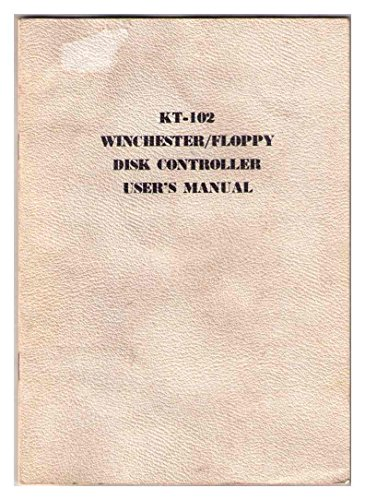KT-102 Winchester/Floppy Disk Controller User's Manual