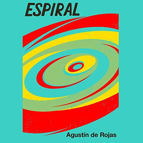 Espiral [Spiral] audiobook cover art