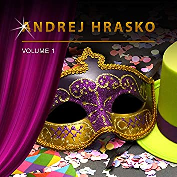 Andrej Hrasko, Vol. 1