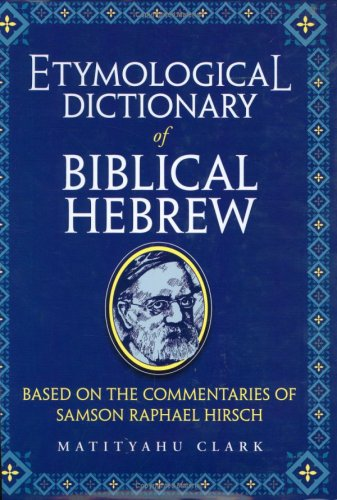 wfk eBook] Etymological Dictionary of Biblical Hebrew: Based on the