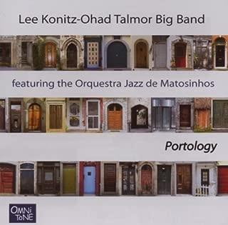 Portology by Lee Konitz-Ohad Talmor Big Band (2007-06-26)