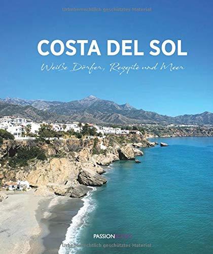 Costa del Sol: Weiße Dörfer, Rezepte und Meer