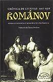 Románov: crónica de un final 1917-1918: Correspondencia y memoria de una familia: 261 (Voces / Ensayo)
