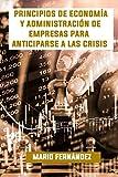 Principios de Economía y Administración de Empresas para anticiparse a las Crisis