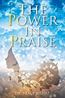 The Power in Praise