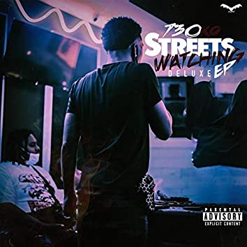 Streets Watching Ep (Deluxe)