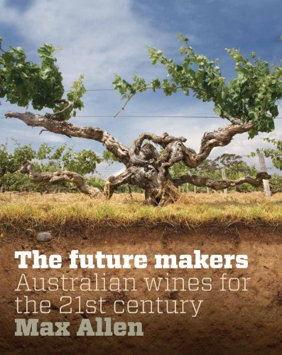 Terra Australis: The New Australian Wine Tradition