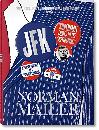 Norman Mailer. JFK. Superman kommt in den Supermarkt
