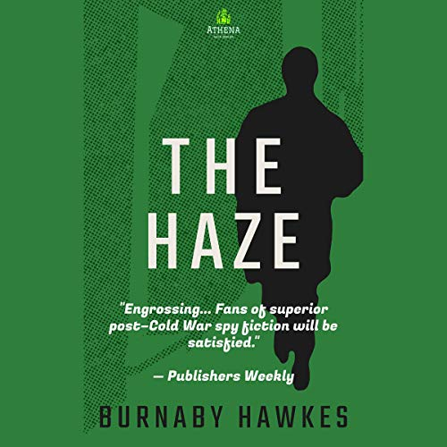 The Haze Audiobook By Burnaby Hawkes cover art