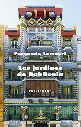 Los jardines de Babilonia (Narrativa (Premios Ciutat de València))