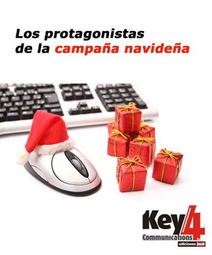 Los protagonistas de la campaña navideña (Key4Communications nº 14)