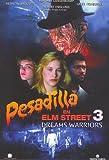 Pesadilla en Elm Street 3: Los guerreros del sueño [DVD]