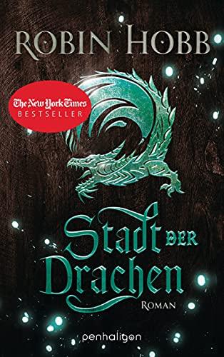 Stadt der Drachen: Roman (Die Regenwildnis-Chroniken 2) (German Edition)