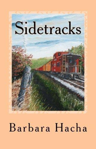 Sidetracks: A novella by Barbara Hacha (2015-11-20)
