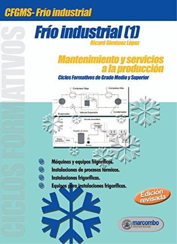 Frío Industrial I: Mantenimiento y servicios a la producción
