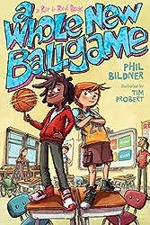 A Whole New Ballgame by Phil Bildner