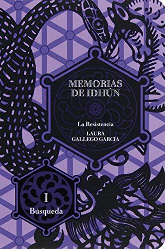 Memorias de Idhún. La Resistencia. Libro I: Búsqueda: La resistencia I/La busqueda (Spanish Edition)