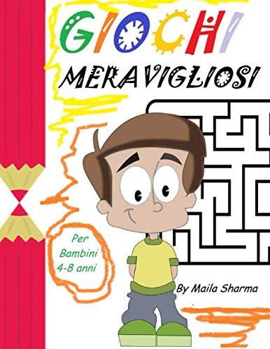 GIOCHI MERAVIGLIOSI: Quaderno per bambini con bellissimi animali da colorare e tanti giochi per divertirsi… (labirinti, differenze, crucipuzzle,ecc.)