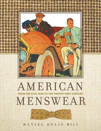 American Menswear: From the Civil War to the Twenty-First Century (Costume Society of America Series)