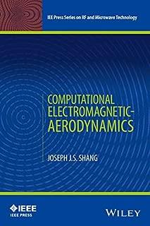 Computational Electromagnetic-Aerodynamics (IEEE Press Series on RF and Microwave Technology)