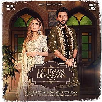 Uchiyaan Dewaraan - Baari 2