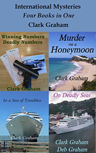 Book: International Mysteries - Boxed Set Four Books in One (Jack Warden Detective Series Book 5) by Clark Graham