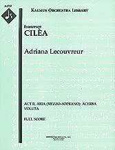 Adriana Lecouvreur (Act II, Aria (mezzo–soprano): Acerba voluta): Full Score [A4757]