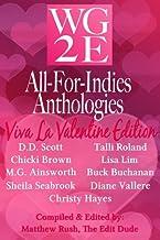 The WG2E All-For-Indies Anthologies: Viva La Valentine Edition