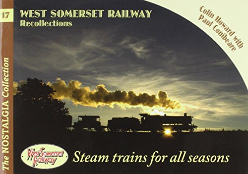 West Somerset Railway Recollections (Railways & Recollections, Band 17)