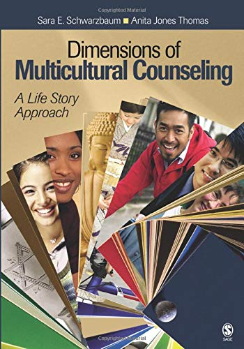 Compare Textbook Prices for Dimensions of Multicultural Counseling: A Life Story Approach 1 Edition ISBN 9781412951364 by Schwarzbaum, Sara E.,Thomas, Anita Jones