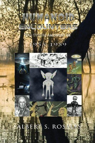 Humanoid Encounters 1955-1959: The Others amongst Us