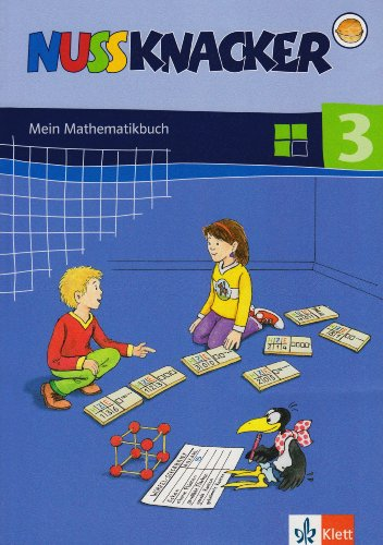 Nussknacker - Ausgabe für Baden-Württemberg / Mein Mathematikbuch 3. Schuljahr