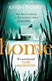 Home: A one-more-page, read-in-one-sitting thriller that you'll remember for ever