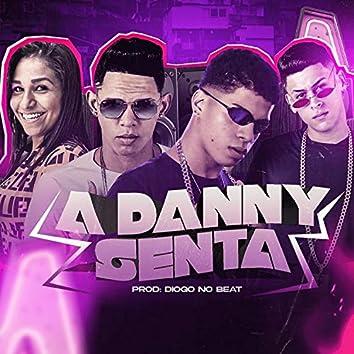 A Danny Senta (feat. Mc Danny) (Bregafunk)