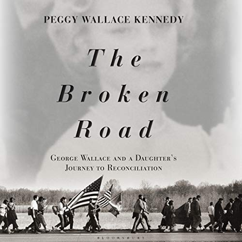The Broken Road Audiobook By Peggy Wallace Kennedy, Justice H. Mark Kennedy cover art