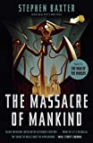 The Massacre of Mankind: Sequel to The War of the Worlds