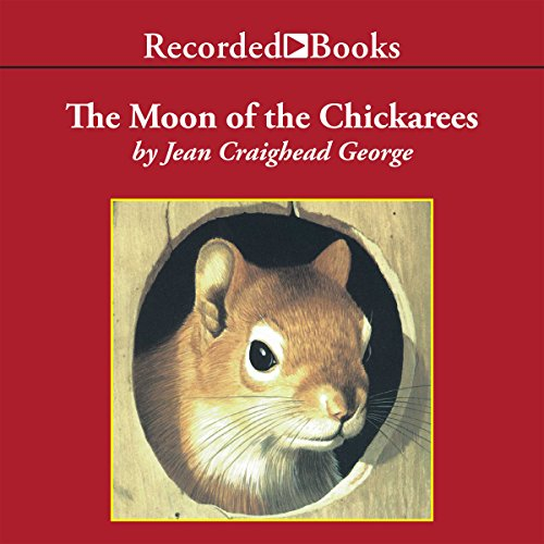 The Moon of the Chickaree audiobook cover art