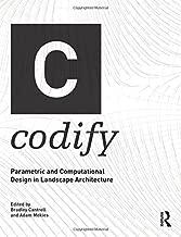 Codify: Parametric and Computational Design in Landscape Architecture