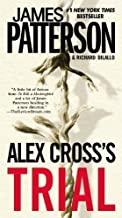 Alex Cross's Trial Reprint Edition by Patterson, James, DiLallo, Richard [2010]