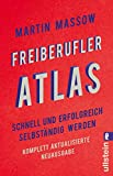 Freiberufler-Atlas: Schnell und erfolgreich selbständig werden