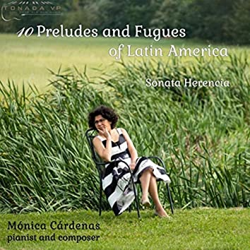 10 Preludes and Fugues of Latin America