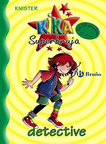 Kika superbruja: detective (Castellano - A PARTIR DE 8 AÑOS - PERSONAJES - Kika Superbruja)