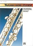 Yamaha Band Student, Book 1: B-Flat Trumpet/Cornet (Yamaha Band Method)