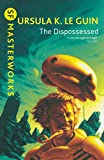 The Dispossessed (S.F. MASTERWORKS) [Idioma Inglés]...