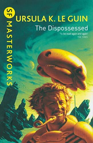 The Dispossessed (S.F. MASTERWORKS) [Idioma Inglés]